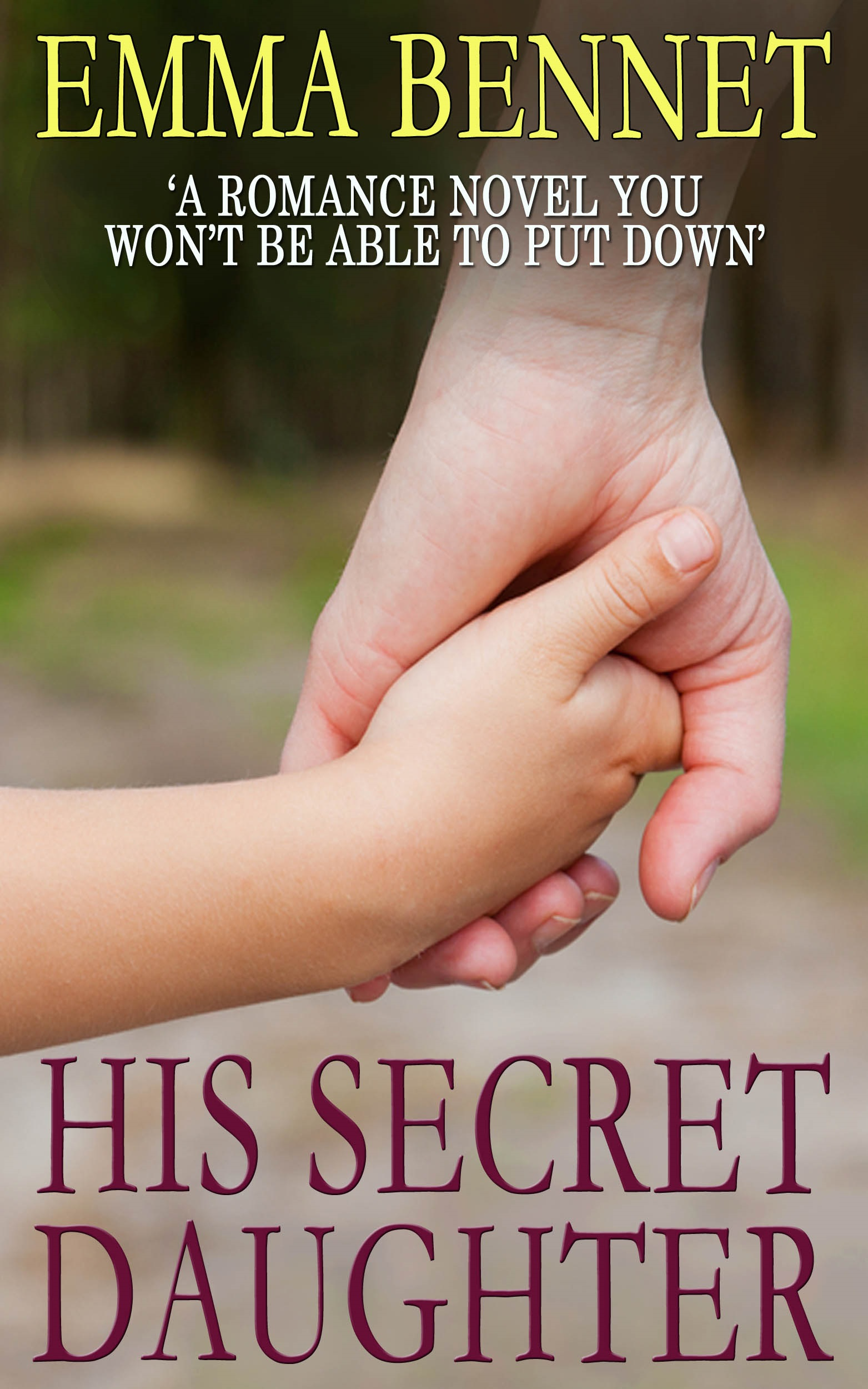 His Secret Daughter by Emma Bennet
