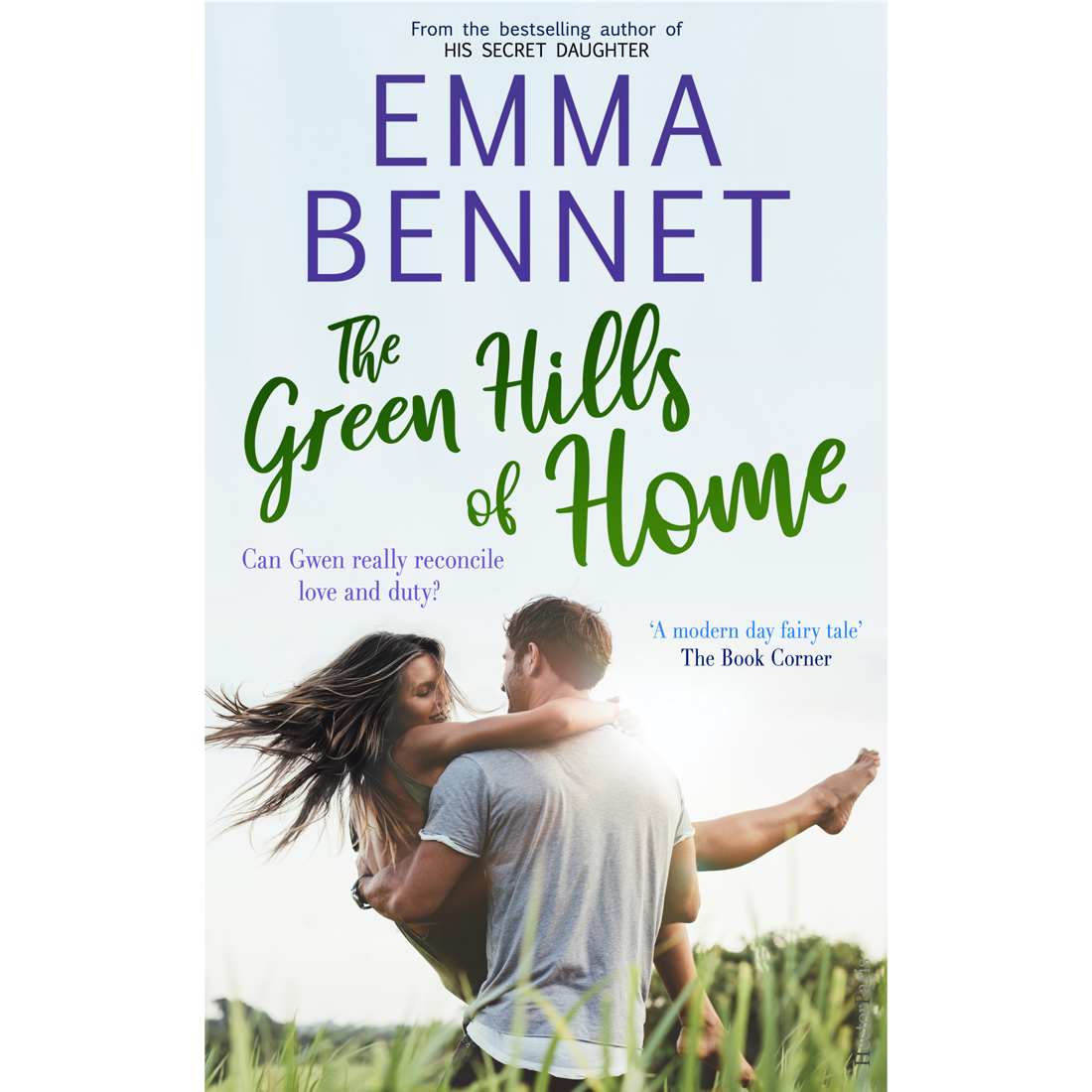 The Green Hills of Home by Emma Bennet