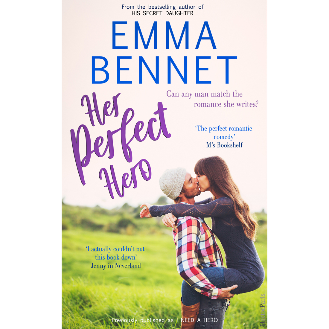 Her Perfect Hero by Emma Bennet